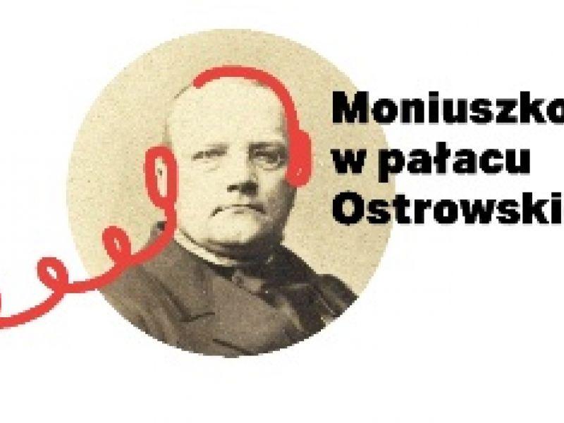 """Zakończenie projektu """"Moniuszko w pałacu Ostrowskich"""""""